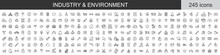Big Set Of 245 Industry And Environment Icons. Thin Line Icons Collection. Vector Illustration