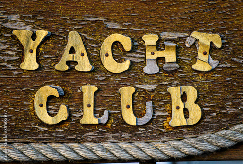 Fototapety, obrazy: worn out yacht club sign with rope