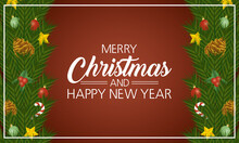 Happy Merry Christmas And New Year Lettering Card With Leafs And Dry Fruits Frame