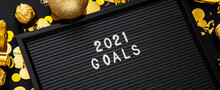 2021 Goals Text On Black Lette...
