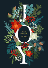 Christmas Invitation With Word Joy, Plants And Floral. Vector Postcard With Poinsettia, Misletoe, Fir And Pine Branches, Rowan Berries, Holly Berries. Holiday Card With Phrase Eat, Drink And Merry.