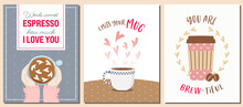 Set Of Greeting Cards With Cofee And Love Theme. Punny Valentine's Day Cards For Coffee Lovers.