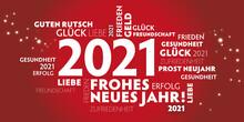 2021 Neujahrsgrüße - Frohes Neues Jahr, Gesundheit Glück Und Guten Rutsch -  Deutscher Text - Roter Hintergrund Und Weiße Schrift