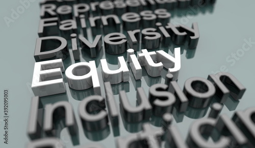 Equity Diversity Inclusion Fairness Equality Words 3d Illustration - fototapety na wymiar