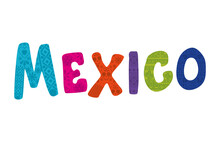 Mexico Lettering Over A White Background