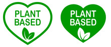 Plant Based Vegan Food Product Label. Green Heart-shaped Stamp. Logo Or Icon. Diet. Sticker. Vegeterian. Organic