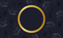 Black Leaves With Golden Circle Background.