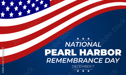 Fotografie, Obraz National Pearl Harbor Remembrance Day, is observed annually in the United States on December 7, commemorates the attack on Pearl Harbor, in Hawaii, during World War II