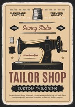 Tailor Shop, Sewing Studio Retro Vector Poster With Machine And Spool Of Thread. Handmade Clothes, Dressmaking Atelier, Custom Tailoring Service Ad, Fashion Dress Or Dressmaker Salon Vintage Card