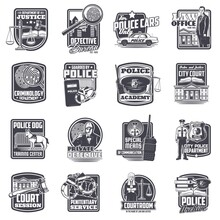 Justice And Law, Police And Private Detective Icons Set. Police Academy, City Court Department And Detective Bureau, Security And Penitentiary Service, Law Office And Dog Training Center Vector Badges