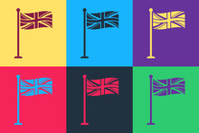 Pop Art Flag Of Great Britain On Flagpole Icon Isolated On Color Background. UK Flag Sign. Official United Kingdom Flag Sign. British Symbol. Vector.