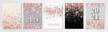 New Year Banners Set With Rose Gold Confetti And 2021 Numbers. Vector Flyer Design Templates For Holiday Invitation Cards, Business Brochure Design, Certificates. All Layered And Isolated