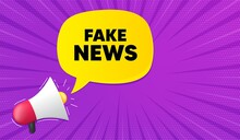 Fake News Symbol. Background With Megaphone. Media Newspaper Sign. Daily Information. Megaphone Banner. Fake News Speech Bubble. Loudspeaker Background. Vector