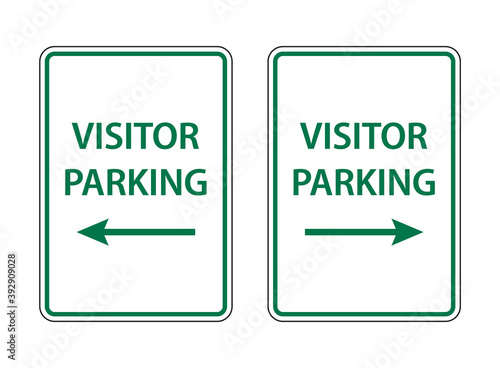 Visitor parking only sign with the text visitor parking in green color with arro Fototapeta