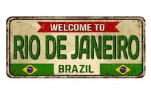 Welcome To Rio De Janeiro Vintage Rusty Metal Sign