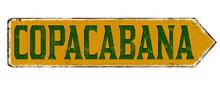 Copacabana Vintage Rusty Metal Sign
