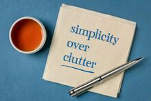 Simplicity Over Clutter Inspir...