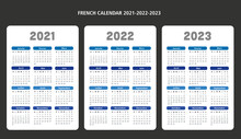 French Language Calendar Years 2021-2022-2023 Dates Vector Template