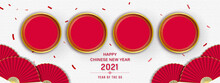 Happy Chinese New Year 2021 Banner Background With Empty Red Circles For Your Texts Or Pictures