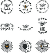 Bee Kind Sunflower And Wreath With Quote.