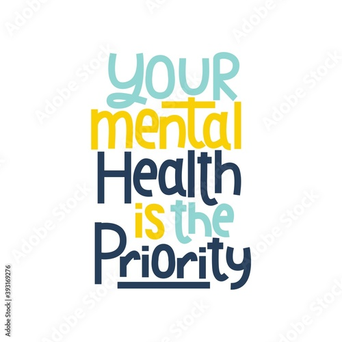 Fotomural Your mental health is the priority typography poster