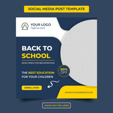 School Admission Social Media Template  Post Corporate  Banner. Kids Back To School Square Business Flyer Poster Layout Ads.