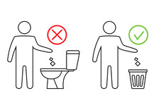 Do Not Litter In The Toilet. T...