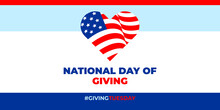 Giving Tuesday, NATIONAL DAY OF GIVING. Vector Banner, Poster, Card For Social Media With The Text GIVINGTUESDAY. It Takes Place The Tuesday After Thanksgiving.