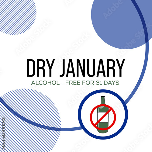 Dry January is a public health campaign urging people to abstain from alcohol for the month of January, Vector illustration Wallpaper Mural