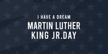 Martin Luther King Day Vector Illustration Background