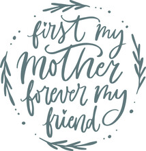 First My Mother Forever My Fri...