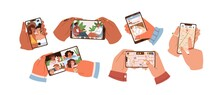 Set Of Hands Touch Smartphone Screen And Hold Mobile Phones With Apps For Taking Selfie, Watching Video, Social Media, Searching Route On Map, Group Calling And Playing Games. Flat Vector Illustration