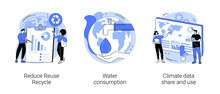 Save The Planet Abstract Concept Vector Illustration Set. Reduce Reuse Recycle, Water Consumption, Climate Data Share And Use, Upcycling Program, Weather Forecast, Overconsumption Abstract Metaphor.