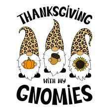 Phrase Thanksgiving With My Gnomes. Vector Illustration. Leopard Print. Holiday Symbols. Pumpkin, Sunflower, Acorn. Isolated On White Background. For Printing On T-shirts, Paper Cutting, Postcards.