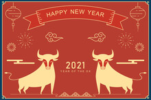 Happy Chinese New Year Greeting Card 2021,Year Of The Ox,Chinese New Year Poster Complete。