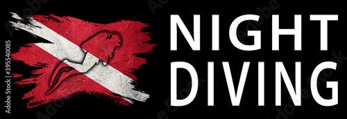 Fototapeta Night Diving, Diver Down Flag, Scuba flag obraz