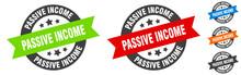 Passive Income Stamp. Passive Income Round Ribbon Sticker. Tag