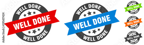 Fotografia well done stamp. well done round ribbon sticker. tag