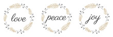 Love Peace Joy Calligraphy Inscription On A White Background. Vector Illustration.