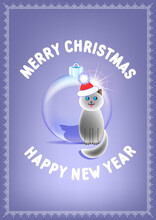 Poster With A Funny Kitten In A Winter Hat And A Large Toy Transparent Glass Ball. Merry Christmas And Happy New Year Lettering. EPS10