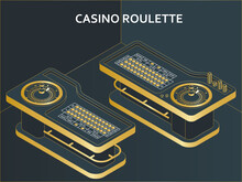 Casino Roulette Table In Isometric Flat Style. Wheel, Chips And Dices