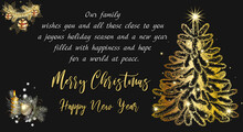 Our Family Wishes You And All Those Close To You A Joyous Holiday Season And A New Year Filled With Happiness And Hope For A World At Peace.