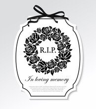 Funeral Frame With Black Flowers Round Wreath, Mourning Ribbon Bow And Typography. Funereal Card With RIP Rest In Peace And In Loving Memory Condolence. Gravestone Plaque Or Frame With Roses Vector
