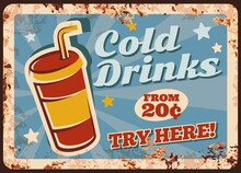 Cold Drinks Rusty Metal Plate, Vector Summer Beverage In Disposable Paper Or Plastic Takeaway Cup With Lid And Straw. Vintagesoda Drink Or Cool Coffee Retro Poster, Ferruginous Price Tag