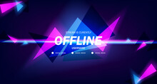 Modern Twitch Background Screensaver Offline Stream Gaming Background With Neon Pink And Cyan Color Glowing Triangle