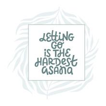 Flat Vector Illustration Of Inspirational Yoga Lettering