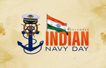 Vector Illustration Of Indian Navy Day. Indian National Celebration. Poster, Banner.