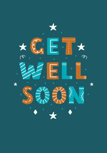 Get Well Soon Lettering Illustration In Scandinavian Flat Style On Green Background. Vector Hand Drawn Design