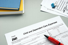 Business Concept Meaning Form 2441 Child And Dependent Care Expenses With Inscription On The Piece Of Paper.