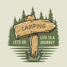 Camp Wooden Pointer For Camping And Outdoor Travel Expedition Or T-shirt Print